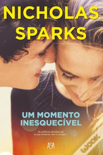 Um Momento Inesquecível do Nicholas Sparks
