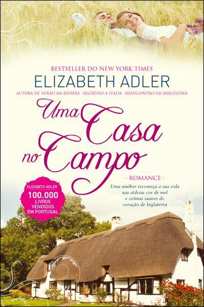 Uma Casa no Campo da Elizabeth Adler