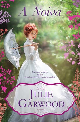 A Noiva da Julie Garwood