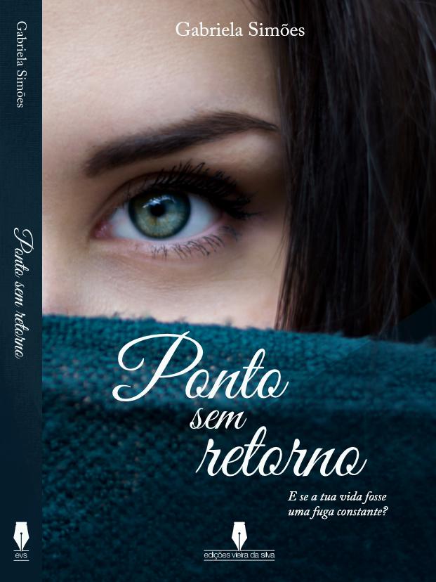 """1º Livro da Gabriela Simões """"Ponto sem Retorno"""""""