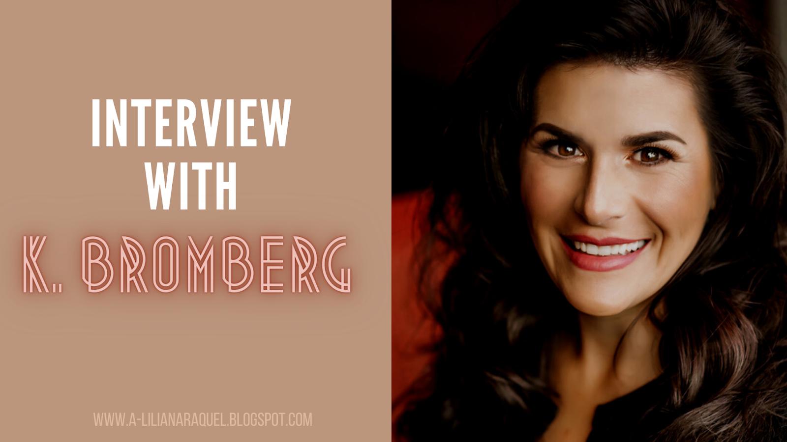 À Conversa com… K.Bromberg