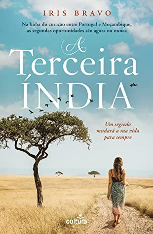 A Terceira Índia da Iris Bravo