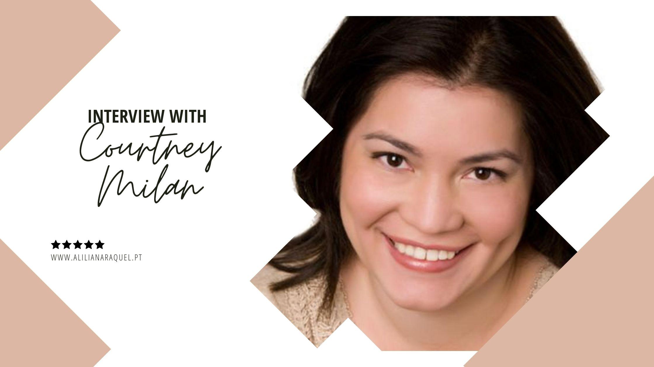À Conversa com Courtney Milan | Entrevista
