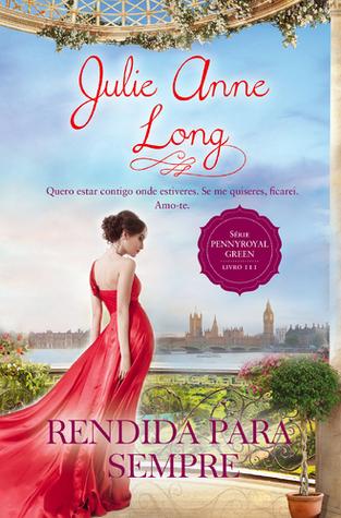 Rendida Para Sempre da Julie Anne Long